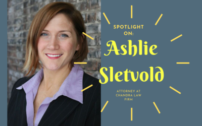 Spotlight On: Ashlie Sletvold of Chandra Law Firm